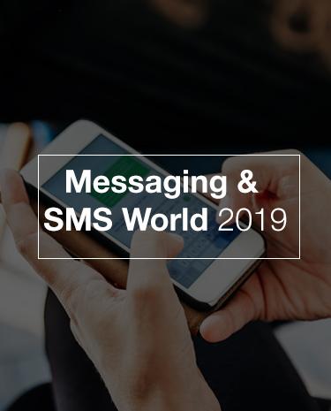 Messaging & SMS World 2019